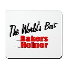 """The World's Best Bakers Helper"" Mousepad"