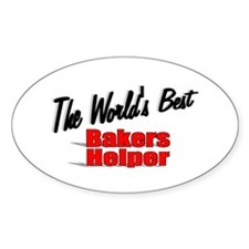 """The World's Best Bakers Helper"" Oval Decal"