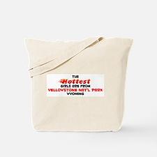 Hot Girls: Yellowstone , WY Tote Bag