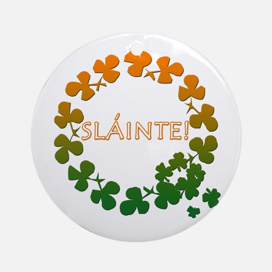 Slainte Irish Toast Ornament (Round)