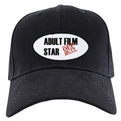 Off Duty Adult Film Star Baseball Hat