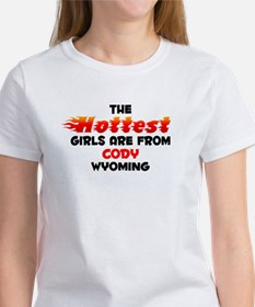 Hot Girls: Cody, WY Women's T-Shirt