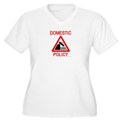 Domestic Policy T-Shirt