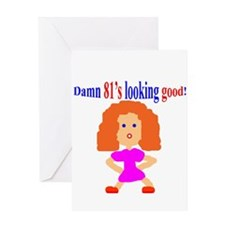 81's looking good Greeting Card
