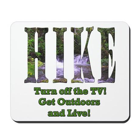 Go For A Hike Mousepad