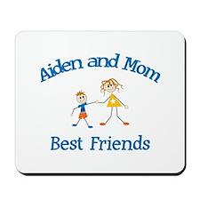 Aiden& Mom - Best Friends Mousepad