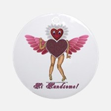 Heartlady, Hi Handsome Ornament (Round)