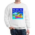 Sex On The Water Sweatshirt