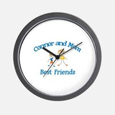 Connor& Mom - Best Friends  Wall Clock