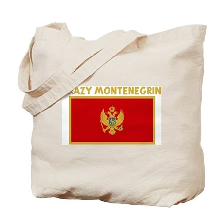 CRAZY MONTENEGRIN Tote Bag