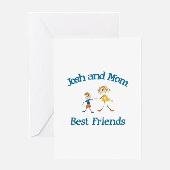 Josh & Mom - Best Friends Greeting Card