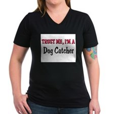 Trust Me I'm a Dog Catcher Shirt