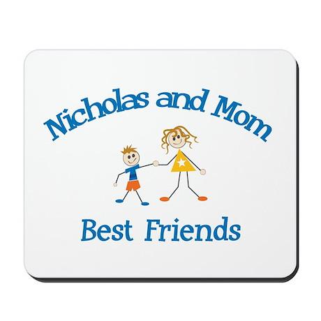 Nicholas & Mom - Best Friends Mousepad