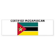 CERTIFIED MOZAMBICAN Bumper Bumper Sticker