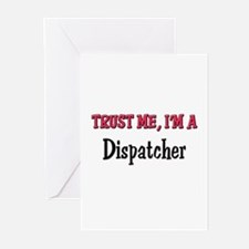 Trust Me I'm a Dispatcher Greeting Cards (Pk of 10