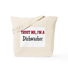 Trust Me I'm a Dishwasher Tote Bag