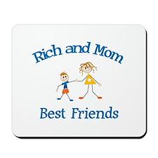 Rich & Mom - Best Friends  Mousepad