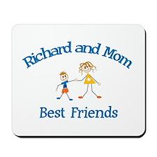Richard & Mom - Best Friends  Mousepad