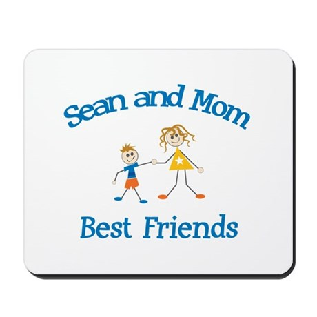 Sean & Mom - Best Friends Mousepad