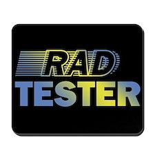 RAD TESTER ~ Mousepad