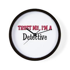 Trust Me I'm a Detective Wall Clock