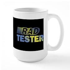 RAD TESTER ~ Mug