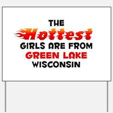 Hot Girls: Green Lake, WI Yard Sign