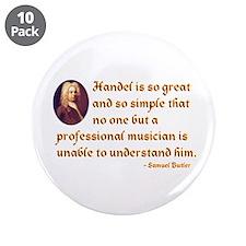 "Handel's Simplicity 3.5"" Button (10 pack)"