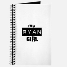 I'm a Ryan Girl ~ Journal