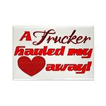 Trucker Hauled My Heart Away Rectangle Magnet