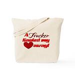 Trucker Hauled My Heart Away Tote Bag