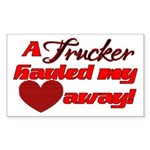 Trucker Hauled My Heart Away Sticker (Rectangle)