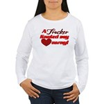 Trucker Hauled My Hear Women's Long Sleeve T-Shirt