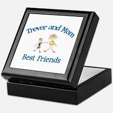 Trevor & Mom - Best Friends  Keepsake Box