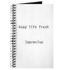 Keep Life Fresh Improvise Journal