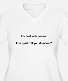 Call you dumbass T-Shirt