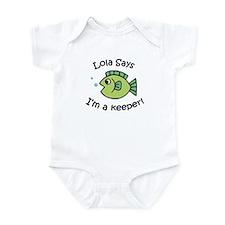 Lola Says I'm a Keeper! Infant Bodysuit