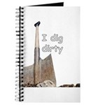 I dig dirty Journal