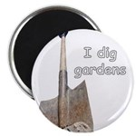 I dig gardens Magnet