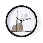 I dig gardens Wall Clock