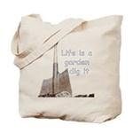 Life is a garden dig it Tote Bag