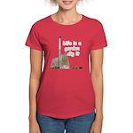 Life is a garden dig it Women's Dark T-Shirt
