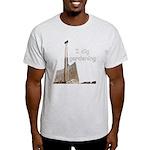 I dig gardening Light T-Shirt