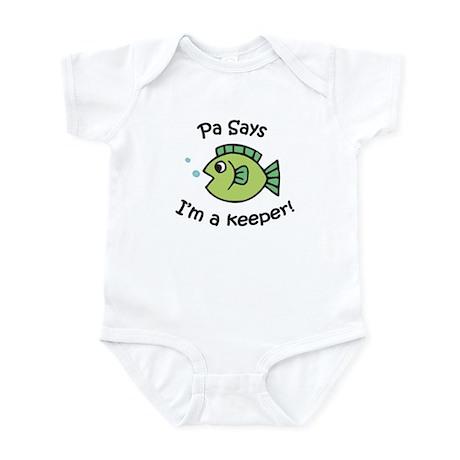 Pa Says I'm a Keeper! Infant Bodysuit