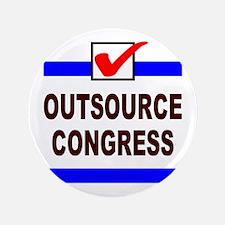 """OUTSOURCE CONGRESS 3.5"""" Button"""