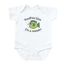 PawPaw Says I'm a Keeper! Infant Bodysuit