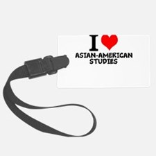 I Love Asian-American Studies Luggage Tag