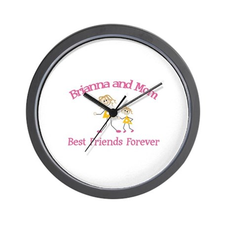 Brianna & Mom - Best Friends Wall Clock
