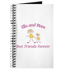 Ella & Mom - Best Friends For Journal