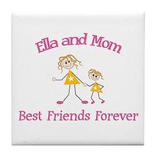 Ella & Mom - Best Friends For Tile Coaster